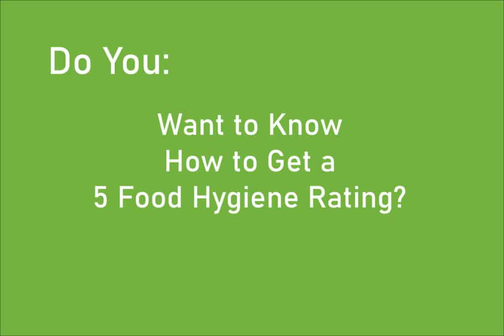 How to get a 5 Food Hygiene Rating
